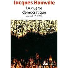 La guerre démocratique
