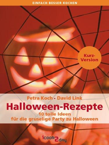 0 tolle Ideen für die gruselige Party zu Halloween (Kurzversion) (einfach besser kochen) ()