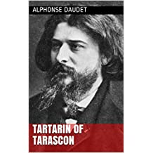 Tartarin of Tarascon (Annotated) (English Edition)