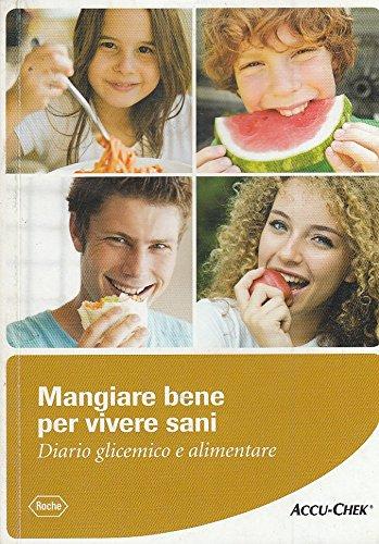 l-mangiare-bene-per-vivere-sani-roche-accu-chek-2011-b-zds58