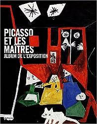 Picasso et les maîtres : Album de l'exposition