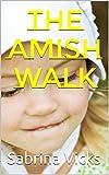 The Amish Walk