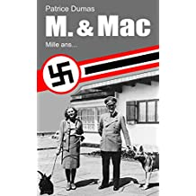 Mille ans... (M. & Mac t. 3) (French Edition)