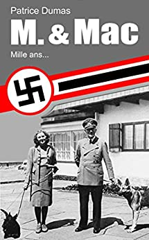 Mille ans... (M. & Mac t. 3) (French Edition) by [Dumas, Patrice]