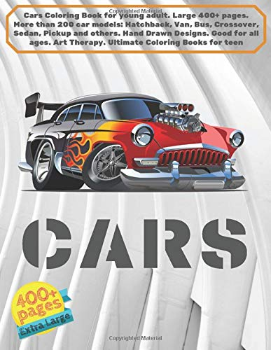 Cars Coloring Book for young adu...