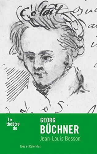 Le Théâtre de Georg Büchner par Jean-louis Besson