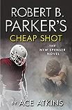 Robert B Parker's Cheap Shot