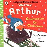 Worried Arthur: Countdown to Christmas Ladybird Picture Books