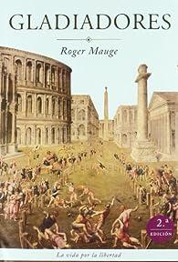 Gladiadores par Roger Mauge