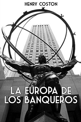 La Europa de los Banqueros