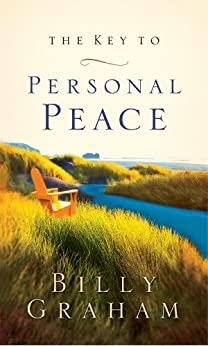 The Key to Personal Peace by [Graham, Billy]