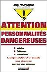 Attention, personnalités dangereuses par Navarro