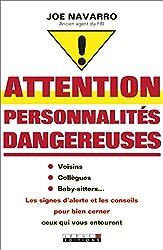 Attention, personnalités dangereuses: Voisins, collègues, baby-sitter des enfants... Les signes d'alerte et les conseils pour bien cerner ceux qui vous entourent