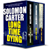 Long Time Dying - Private Investigator Crime Thriller Series Boxed Set  - books 1-3 (Long Time Dying Boxed Sets) (English Edition)