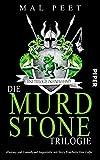 Die Murdstone-Trilogie: Roman von Mal Peet