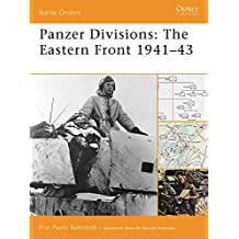 Panzer Divisions: The Eastern Front 1941?43