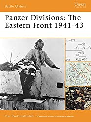 Panzer Divisions: The Eastern Front 1941?43 (Battle Orders)