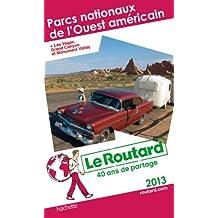 Le Routard Parcs nationaux de l'ouest américain 2013