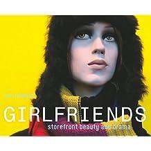 Girlfriends, Storefront Beauty and Drama