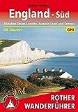 England Süd: Zwischen London, Dover, Jurassic Coast und Exmoor. 56 Touren. Mit GPS-Tracks. (Rother Wanderführer)