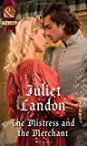 The Mistress And The Merchant (At the Tudor Court, Book 3)