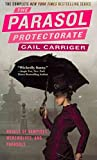 [(The Parasol Protectorate Boxed Set : Soulless/Changeless/Blameless/Heartless/Timeless)] [By (author) Gail Carriger] published on (November, 2012)