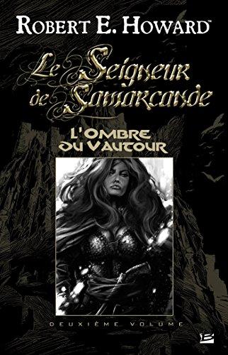 L'Ombre du Vautour: Le Seigneur de Samarcande, T2 (Les Grands Anciens)