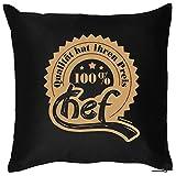 Goodman Design ® Mega cooles Geschenk für den Chef - 100 Prozent Chef Qulität hat ihren Preis - Kissen Polster Sofakissen Kuschelkissen Couchkissen Geschenk