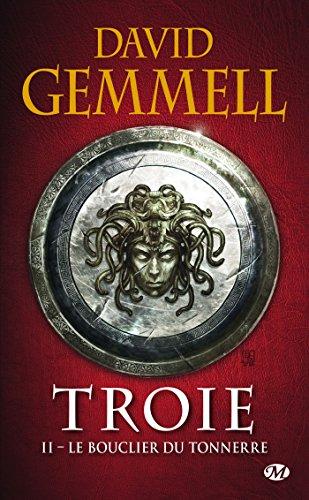 Le Bouclier du Tonnerre: Troie, T2