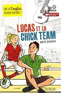 """Afficher """"Lucas et la chick team"""""""