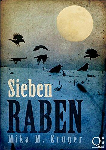 Buchseite und Rezensionen zu 'Sieben Raben' von Mika M. Krüger