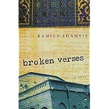 Broken Verses by Kamila Shamsie (2005-06-01)