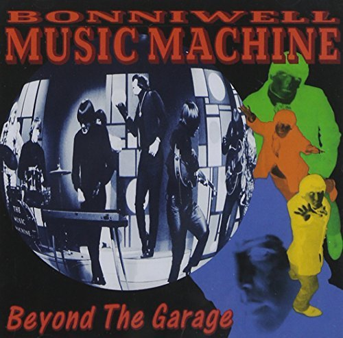 Beyond the Garage by Bonniwell Music Machine (1995-08-02)