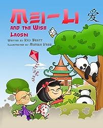 Mei Li and the Wise Laoshi (English Edition)