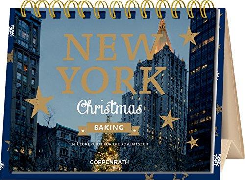Rahmen-Tischkalender - New York Christmas Baking: 24 Leckereien für die Adventszeit por Lisa Nieschlag