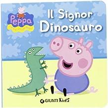 Il signor Dinosauro. Peppa Pig. Hip hip urrà per Peppa!