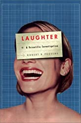 Laughter: A Scientific Investigation by Robert R. Provine (2000-10-09)
