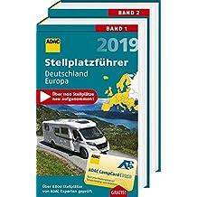 ADAC Stellplatzführer Deutschland/Europa 2019: Mit zwei herausnehmbaren Planungskarten (ADAC Campingführer)