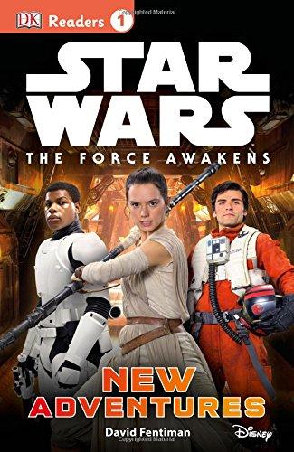 Star Wars: The Force Awakens: New Adventures (Dk Readers. Star Wars)