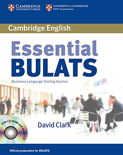 Essential Bulats. Student's Book with Audio-CD and CD-ROM: Pre-intermediate to Advanced. Business...