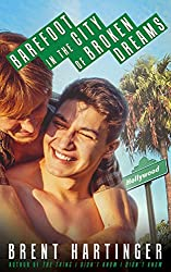 Barefoot in the City of Broken Dreams (Russel Middlebrook: The Futon Years Book 2) (English Edition)