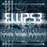 Elektro Computer Maschinen-Musik by Ellipse (2009-01-27)