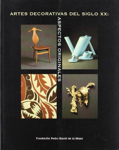 Artes decorativas del siglo XX: Aspectos originales