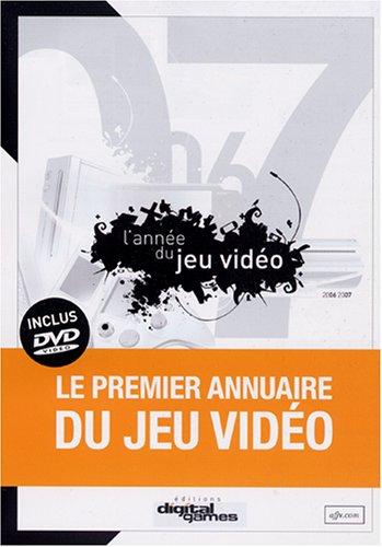 Annee du Jeu Video 2006/2007 (L') par Alba / Bodeur