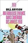 Bill the Kid : Ma fabuleuse enfance dans l'Amérique des années 1950 par Bryson