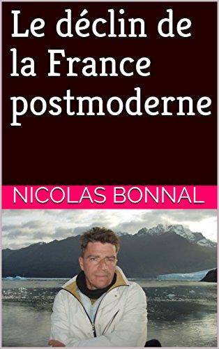 Le dclin de la France postmoderne