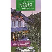 Guide 2017 Hôtels et Auberges de Charme en France