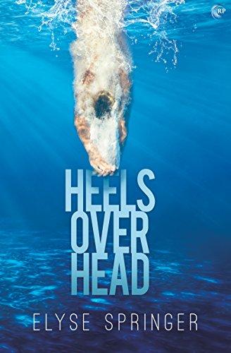 Heels Over Head by [Springer, Elyse]