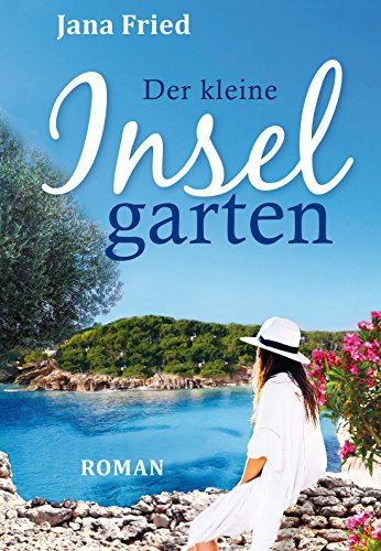 Der kleine Inselgarten (Mallorca 2)