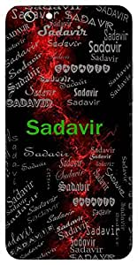 Sadavir (Always Brave,Ever Courageous) Name & Sign Printed All over customize & Personalized!! Protective back cover for your Smart Phone : Samsung Galaxy E-7